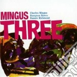 Mingus three cd musicale di MINGUS CHARLES TRIO