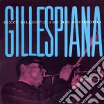 Dizzy Gillespie And His Orchestra - Gillespiana cd musicale di Dizzy Gillespie