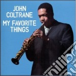 My favorite things cd musicale di John Coltrane