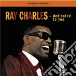 Ray Charles - Dedicated To You / The Genius Sings The Blues cd musicale di Ray Charles
