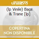 (LP VINILE) BAGS & TRANE [LP]                         lp vinile di Jacks Coltrane john