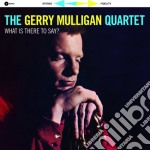 (LP VINILE) What is there to say? [lp] lp vinile di Gerry Mulligan