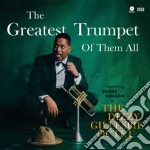 (LP VINILE) THE GREATEST TRUMPET OF THEM ALL          lp vinile di Dizzy Gillespie