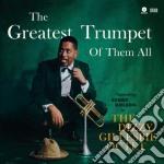 (LP VINILE) THE GREATEST TRUMPET OF THEM ALL          lp vinile di Dizzy Gillespie