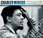 The complete 1960 nat hentoff sessions cd musicale di Charles Mingus