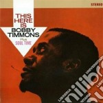 Bobby Timmons - This Here Is / Soul Time cd musicale di Bobby Timmons