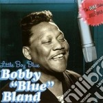 Bobby Bland - Little Boy Blue cd musicale di BLAND BOBBY BLUE