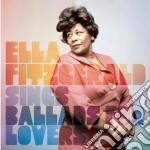 Ella Fitzgerald - Sings Ballads For Lovers cd musicale di Ella Fitzgerald