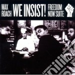 Max Roach - We Insist! - Freedom Now Suite cd musicale di Max Roach