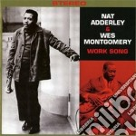 Nat Adderley / Wes Montgomery - Work Song cd musicale di Montgome Adderley n