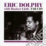 Eric Dolphy / Booker Little - Far Cry cd musicale di Little b Dolphy e