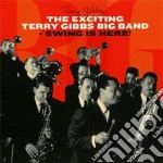 The exciting terry gibbs big band (+ swi cd musicale di Terry Gibbs