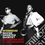 Wayne Shorter / Wynton Kelly - Introducing / Kelly Great cd musicale di Kelly Shorter wayne
