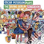 Oscar Peterson Plays The Irving Berlin Songbook cd musicale di Berl Peterson oscar