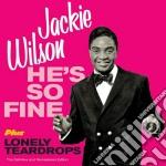 Jackie Wilson - He's So Fine / Lonely Teardrops cd musicale di Jackie Wilson