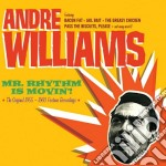 Andre Williams - Mr. Rhythm Is Movin'! cd musicale di Andre Williams