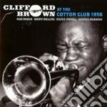 At the cotton club 1956 cd musicale di Clifford Brown