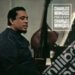 Charles mingus presents charles mingus cd musicale di Charles Mingus