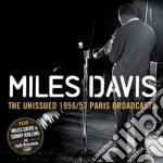 The unissued 1956/1957 paris broadcasts cd musicale di Miles Davis