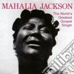 Mahalia Jackson - The World's Greatest Gospel Singer / Sunday At Newport Jazz Festival 1958 cd musicale di Mahalia Jackson