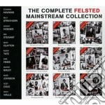 The complete felsted mainstream collecti cd musicale di Artisti Vari