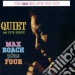 Max Roach - Quiet As It's Kept / Parisian Sketches cd musicale di Max Roach