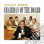 Count Basie - Chairman Of The Board cd musicale di Count Basie