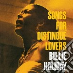 Songs for distingue lovers (+ body and s cd musicale di Billie Holiday