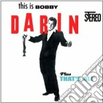 Bobby Darin - This Is Darin / That's All cd musicale di Bobby Darin