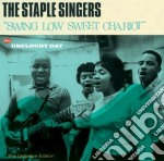 Swing low sweet chariot (+ uncloudy day) cd musicale di The staple singers