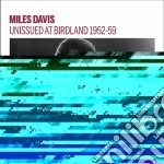 Unissued at birdland 1952-59 cd musicale di Miles Davis