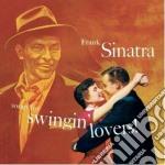Songs for swingin' lovers cd musicale di Frank Sinatra