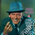 Come dance with me! (+ come fly with me) cd musicale di Frank Sinatra