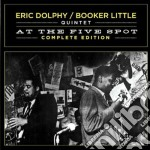 Eric Dolphy / Booker Little At The Five Spot Complete Edition cd musicale di Little Dolphy eric