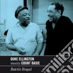 Duke Ellington / Count Basie - Battle Royal cd musicale di Basi Ellington duke