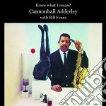 Cannonball Adderley / Bill Evans - Know What I Mean? cd musicale di Adderley cannonball