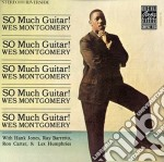Wes Montgomery - So Much Guitar! / The Montgomery Brothers In Canada cd musicale di Wes Montgomery