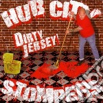 Hub City Stompers - Dirty Jersey! cd musicale di Hub city stompers