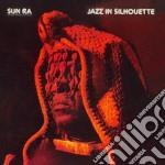 Sun Ra - Jazz In Silhouette / Sound Sun Pleasure!! cd musicale di Ra Sun