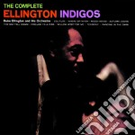Duke Ellington - The Complete Ellington Indigos cd musicale di Duke Ellington
