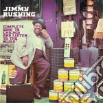 Jimmy Rushing - Complete Goin'to Chicago And Listen To The Blues cd musicale di Jimmy Rushing