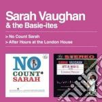Sarah Vaughan - No Count Sarah / After Hours At The London House cd musicale di Sarah Vaughan