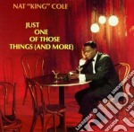 Just one of those things cd musicale di Cole nat king