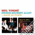 Mel Torme' Sings Shubert Alley / Back In Town cd musicale di Mel Torme