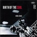 Miles Davis  - Birth Of The Cool cd musicale di Miles Davis