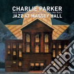 Charlie Parker - Jazz At Massey Hall cd musicale di Charlie Parker