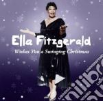Ella Fitzgerald - Wishes You A Swinging Christmas cd musicale di Ella Fitzgerald
