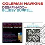 Desafinado (+ bluesy burrell) cd musicale di Coleman Hawkins