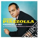 Piazzolla...o no? (+ piazzolla interpret cd musicale di Astor Piazzolla