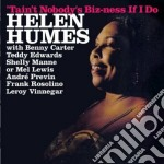 Helen Humes - Tain't Nobody's Biz-ness If I Do / Songs I Like To Sing cd musicale di Helen Humes